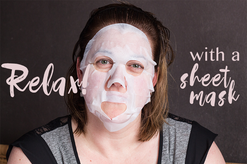 Relax! With a sheet mask ...