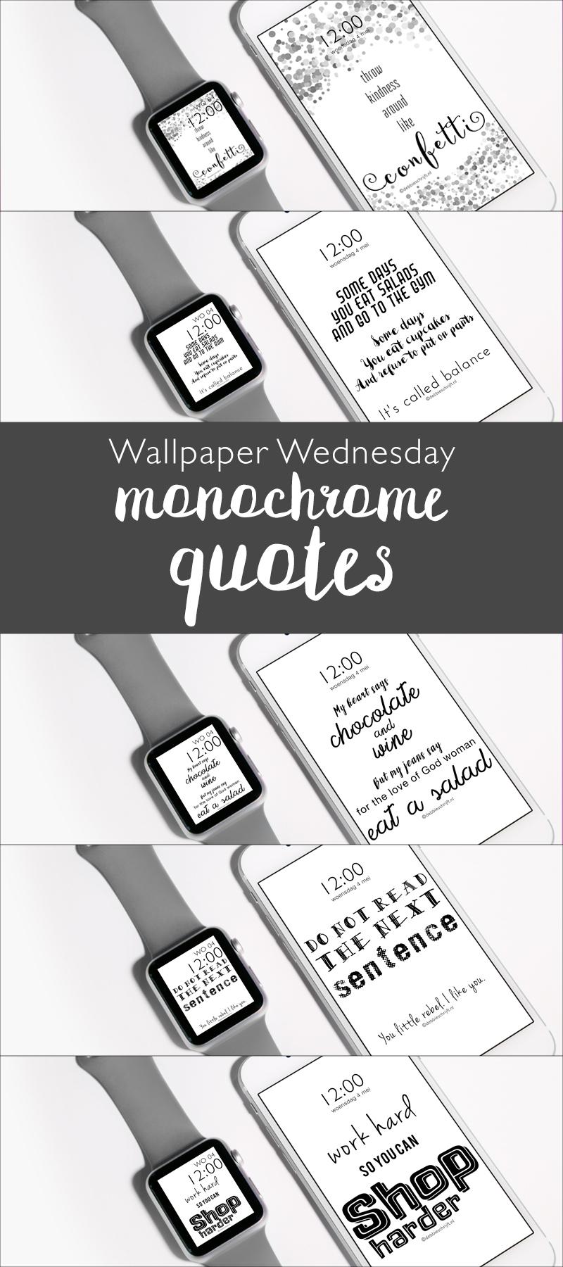 wallpaper wednesday monochrome quotes