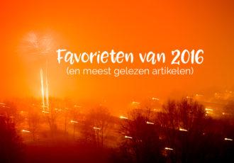 Favorieten van 2016 en meest gelezen artikelen - ©debbieschrijft.nl