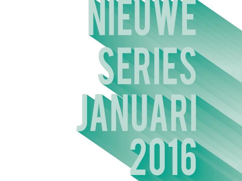 nieuwe tv-series januari 2016