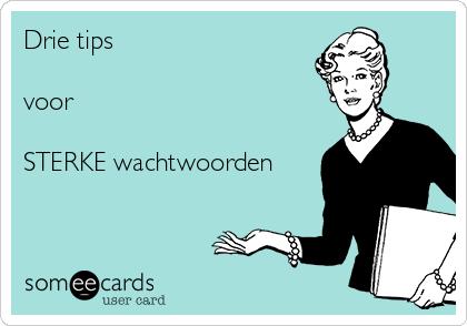 debbieschrijft.nl - 3 tips voor sterke wachtwoorden
