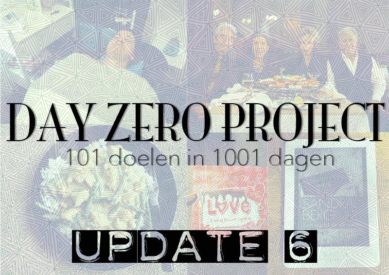 Day Zero Project update 6