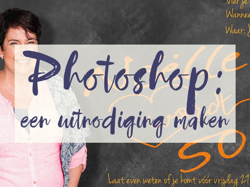 Photoshop: een uitnodiging maken