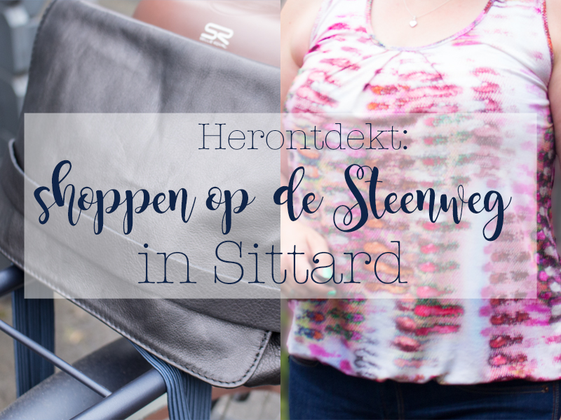 Herontdekt: shoppen op de Steenweg in Sittard