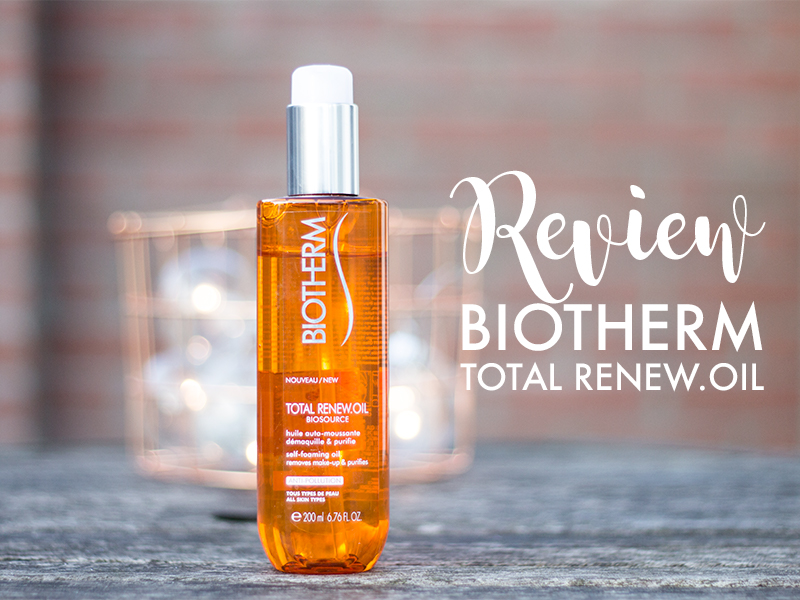 Review Biotherm Total Renew Oil gezichtsreiniger