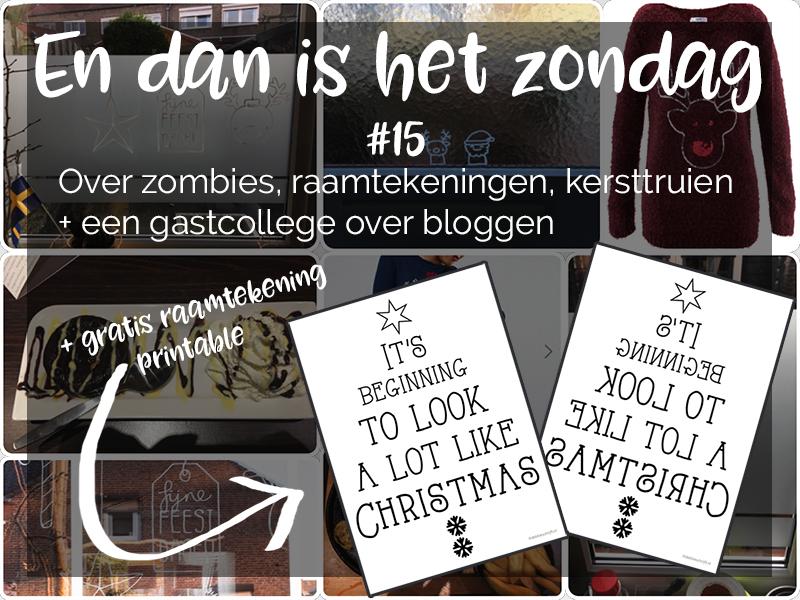 En dan is het zondag #15 + gratis raamtekening printable - ©debbieschrijft.nl